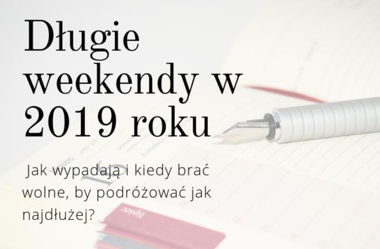Długie weekendy w 2019 roku