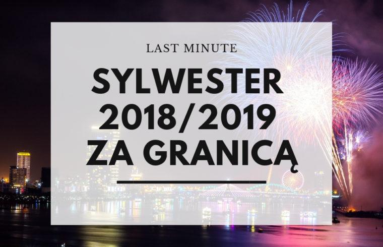 Sylwester 2018/2019 za granicą