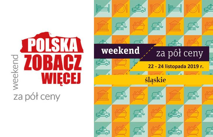Weekend za pół ceny - śląskie