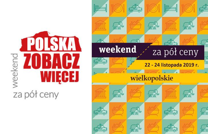 Weekend za pół ceny - wielkopolskie